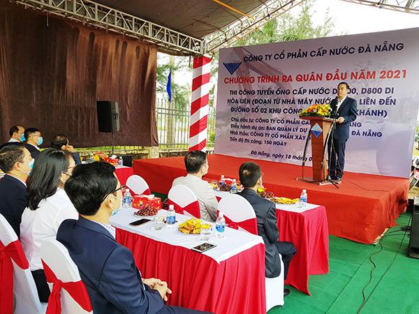Chủ tịch TP Đà Nẵng tham dự lễ ra quân khởi công tuyến ống cấp nước trọng điểm do Công ty CP Cấp nước Đà Nẵng  (là Công ty liên danh,liên kết của Công ty CP đầu tư Đà Nẵng – Miền Trung)